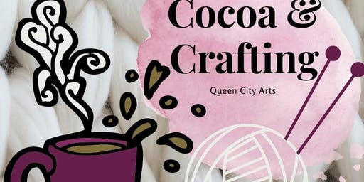 Cocoa & Crafting- For Kids!