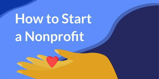 Learn How to Start A NonProfit Organization