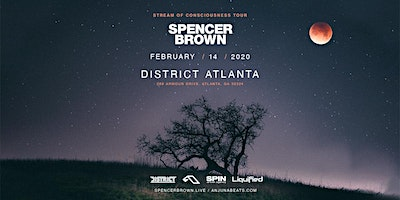 SPENCER BROWN at District Atlanta | Friday February 14th 2020