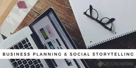 Business Planning & Social Storytelling tickets