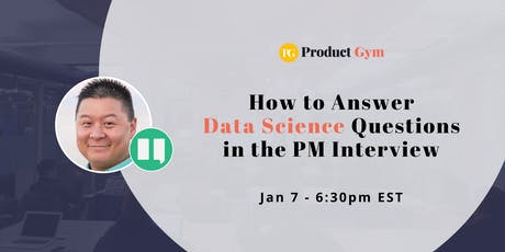 How to Answer Data Science Questions in the Product Manager Interview tickets