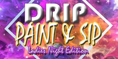 DRIP an Art Bae Official Paint N Sip tickets
