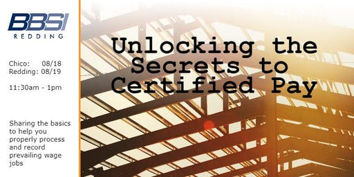 Unlocking the Secrets to Certified Pay - Chico