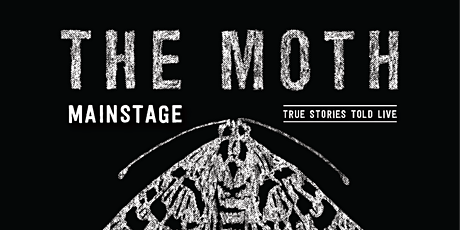 The Moth Mainstage tickets