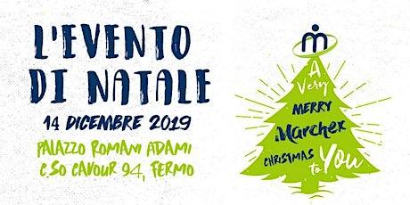 L'EVENTO DI NATALE DEL CIRCUITO MARCHEX biglietti