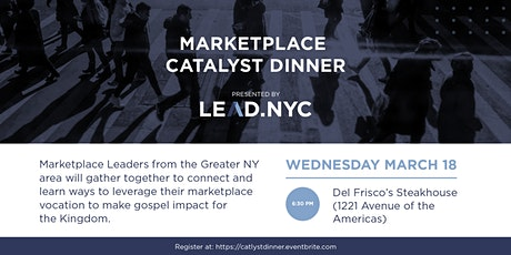 Marketplace Catalyst Dinner tickets