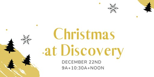 ***Christmas At Discovery*** 200 Prairie St - Downtown Elgin 9A.10:30A.NOON