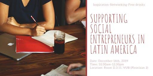 Supporting Social Entrepreneurs in Latin America