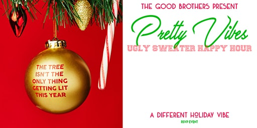 Pretty Vibes: Ugly Sweater Happy Hour Edition