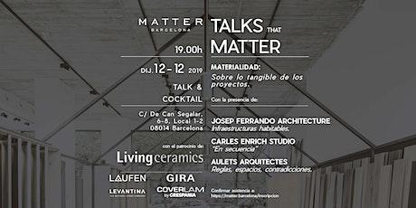 Talk that Matters: MATERIALIDAD, sobre lo tangible de los proyectos. entradas