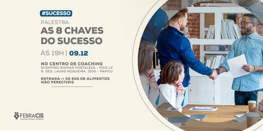 [FORTALEZA/CE] As 08 Chaves do Sucesso 09/12