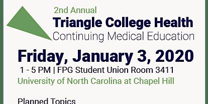 2nd Annual Triangle College Health CME