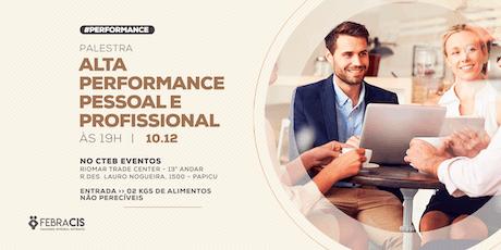 [FORTALEZA/CE] Palestra Alta Performance Pessoal e Profissional 10/12 ingressos