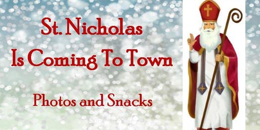 St. Nicholas Is Coming To Town