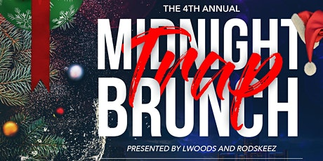4th Annual Ugly Sweater Midnight Trap Brunch tickets