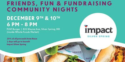 Impact Silver Spring and PLNT Burger Friendraiser