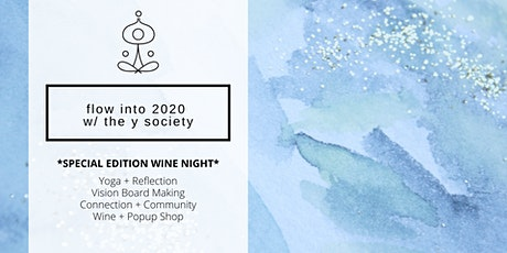 *Special Edition Wine Night* Flow into 2020: Yoga, Reflection, Vision Board tickets