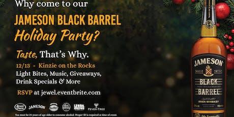 Jameson Black Barrel Holiday Party tickets