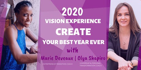 Create Your Best Year Ever with this 2020 Vision Experience! tickets
