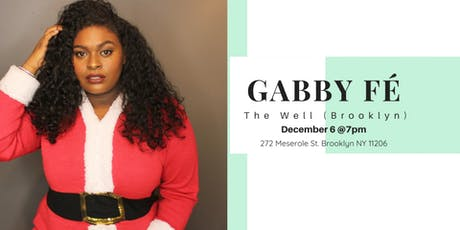 Gabby Fé Live @ The Well tickets