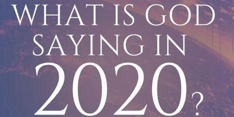 What's God Saying in 2020? | Prophetic Release with Jennifer LeClaire tickets