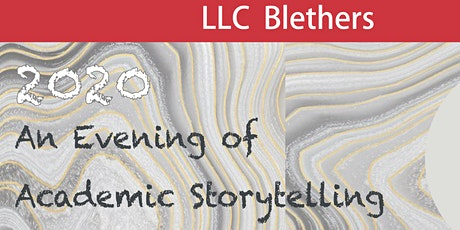 LLC Blethers: An Evening of Academic Storytelling tickets