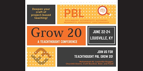 TeachThought PBL Grow 20 tickets