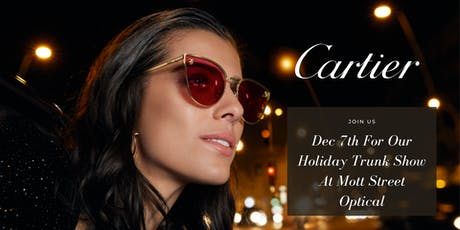 Cartier Trunk Show & Holiday Party @Mott Street Optical tickets