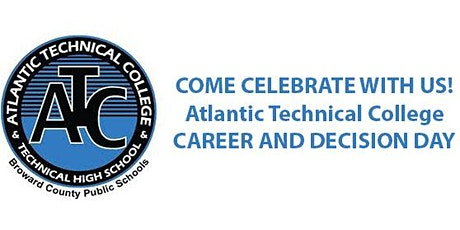 Atlantic Technical College 2020 College and Career Decision Day Celebration tickets