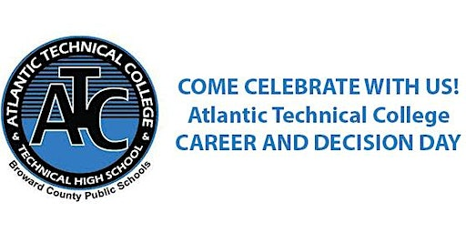 Atlantic Technical College 2020 College and Career Decision Day Celebration