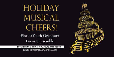 Florida Youth Orchestra Encore Ensemble presents Holiday Musical Cheers! tickets