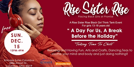 A Day For Us:A Rise Sister Rise Black Girl Think Tank Event
