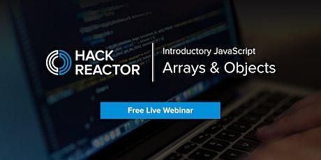 [WEBINAR] Learn JavaScript: Arrays & Objects ingressos