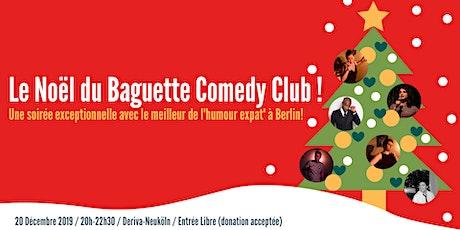 Le Noël du Baguette Comedy Club #1 tickets