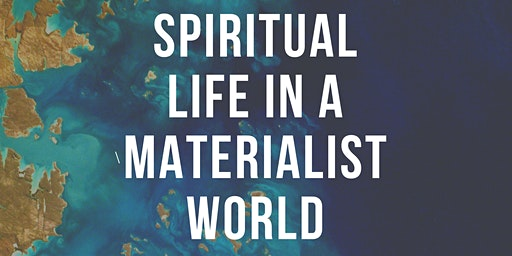 The Ark: How to Live a Spiritual Life in a Materialist World