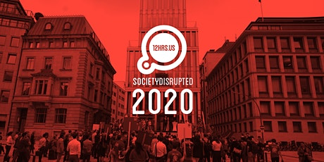 12HRS.US - Society Disrupted 2020 tickets