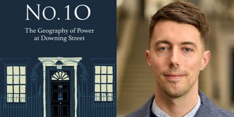 Dr Jack Brown - The Geography of Power at No.10 Downing Street tickets