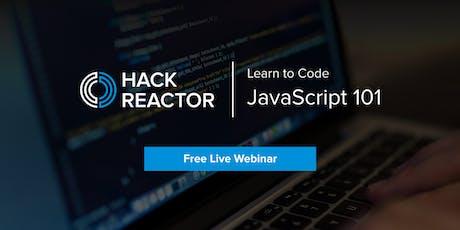 [WEBINAR] Learn to Code: JavaScript 101 tickets