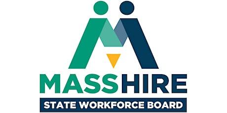 MassHire State Workforce Board Meeting (Rescheduled) - Dorchester (1/13/20) tickets
