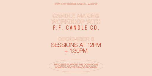 Urban Outfitters x P.F. Candle Co. Candle Making Workshop