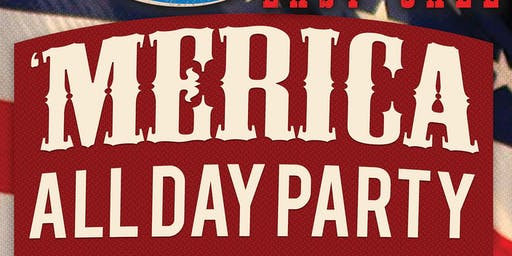 'Merica All Day Party at Loretta's Last Call!
