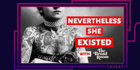 Nevertheless She Existed: The Spy Who Inspired Me tickets