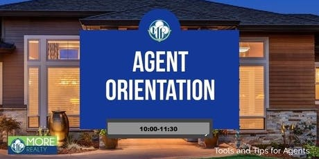 NEW AGENT ORIENTATION CLASS- MORE Realty tickets