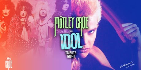 BILLY IDOL / MOTLEY CRUE Tribute Night tickets