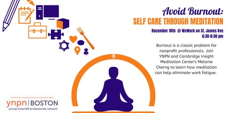 Avoid Burnout: Self Care Through Meditation tickets