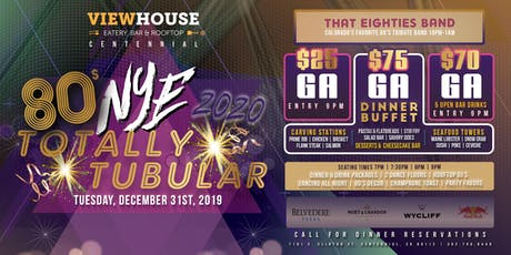 ViewHouse Centennial Presents: Totally Tubular 2020 New Year's Eve Party! tickets