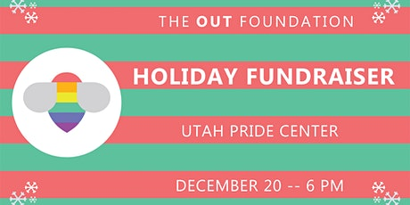 Holiday Party - The OUT Foundation 2019 Fundraiser Event tickets