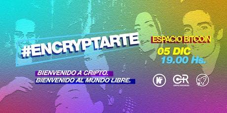 EncryptArte entradas