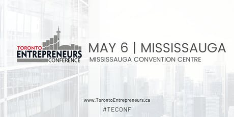 Toronto Entrepreneurs Conference & Tradeshow - May 6th, 2020 tickets