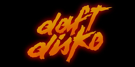 Daft Disko: A French Touch & Disco House Party billets